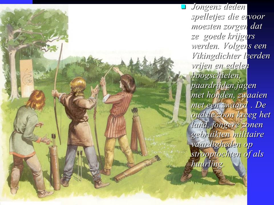 Jongens deden spelletjes die ervoor moesten zorgen dat ze goede krijgers werden.