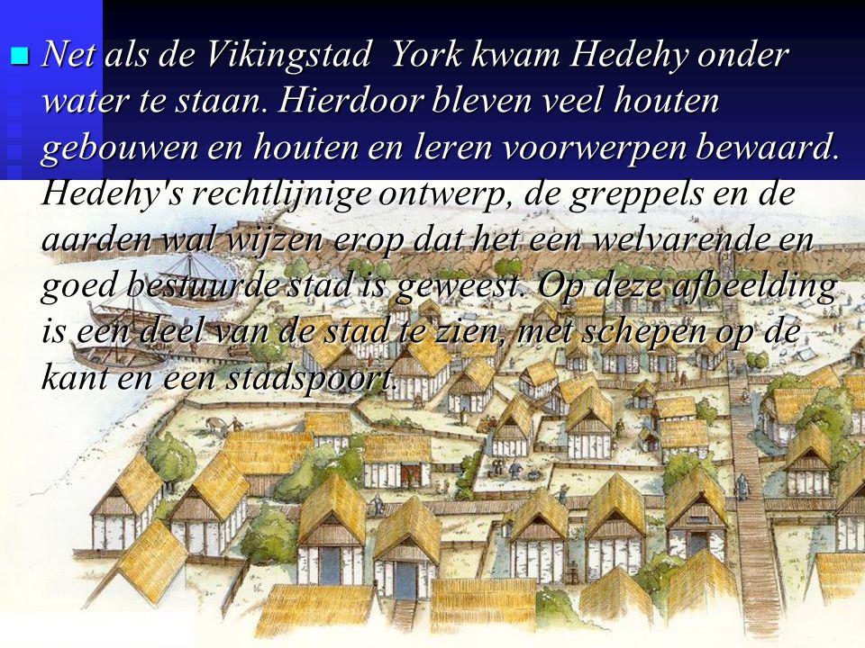 Net als de Vikingstad York kwam Hedehy onder water te staan