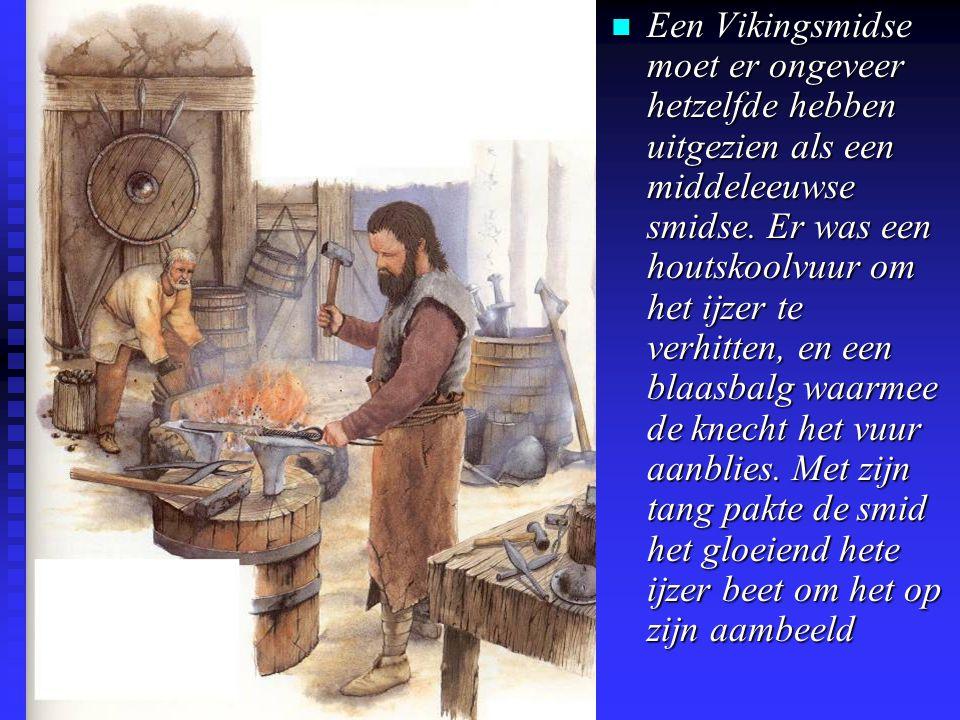 Een Vikingsmidse moet er ongeveer hetzelfde hebben uitgezien als een middeleeuwse smidse.