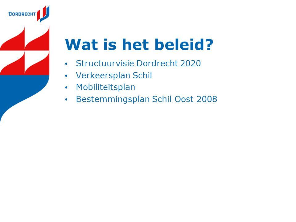 Wat is het beleid Structuurvisie Dordrecht 2020 Verkeersplan Schil