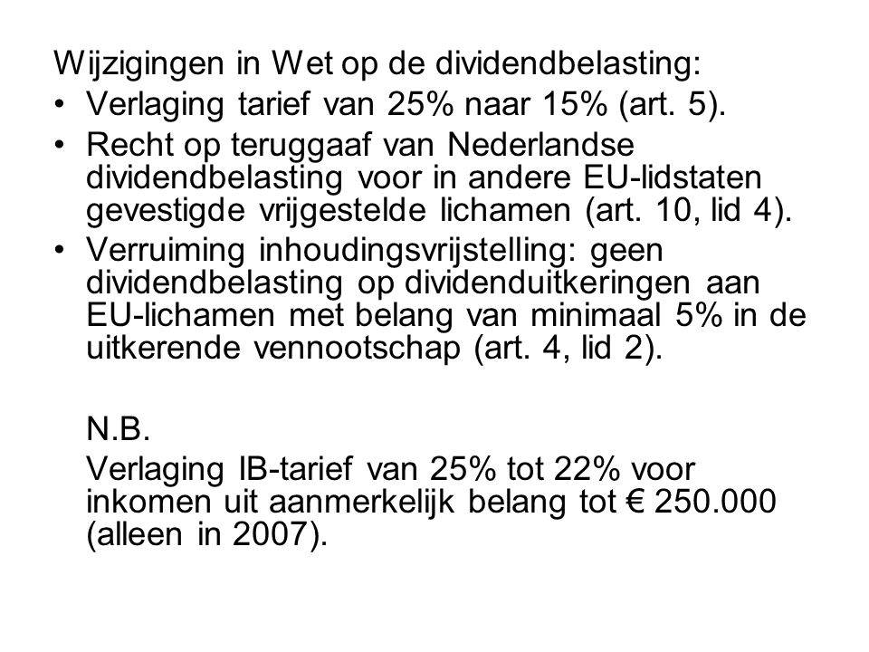 Wijzigingen in Wet op de dividendbelasting: