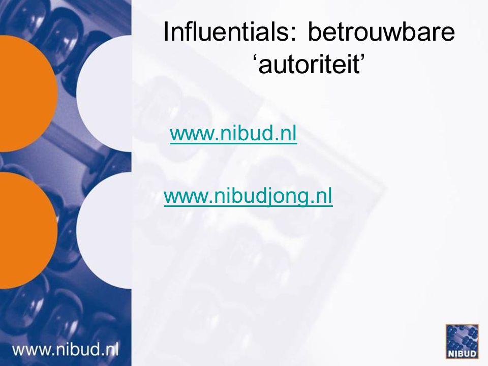 Influentials: betrouwbare 'autoriteit'