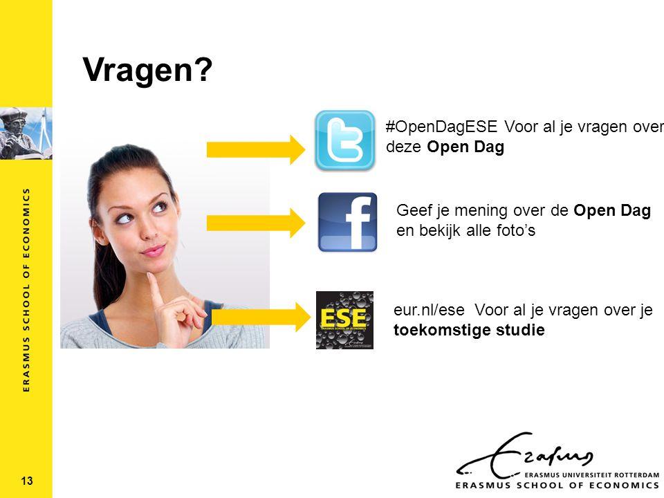 Vragen #OpenDagESE Voor al je vragen over deze Open Dag