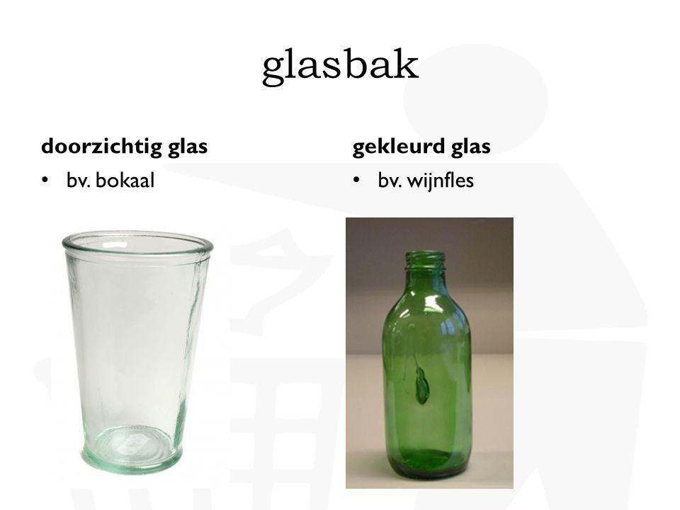 glasbak doorzichtig glas gekleurd glas bv. bokaal bv. wijnfles