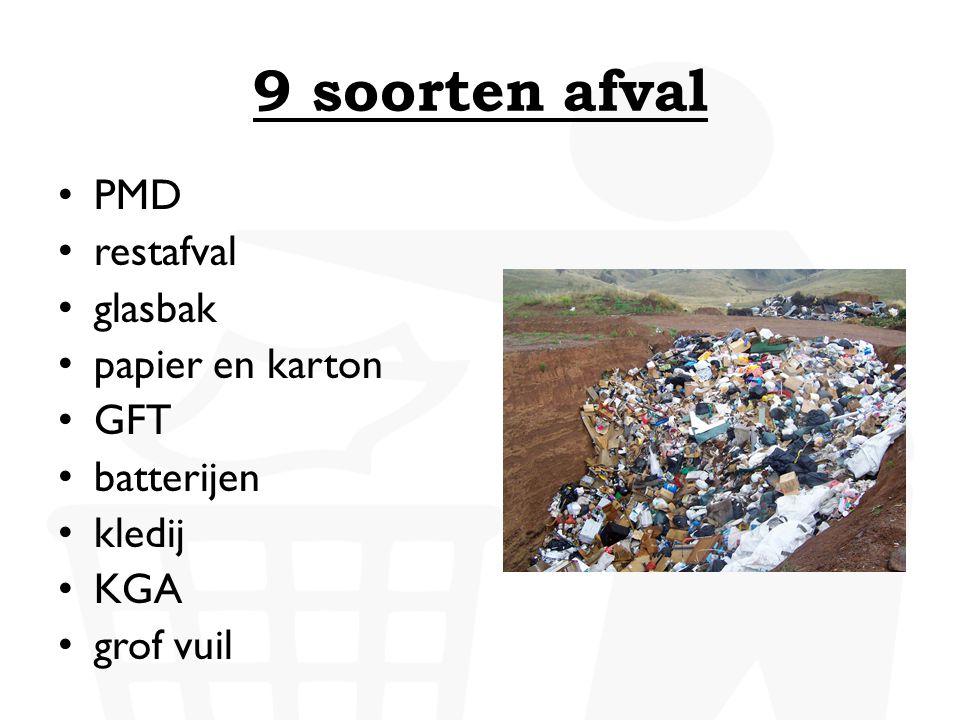9 soorten afval PMD restafval glasbak papier en karton GFT batterijen