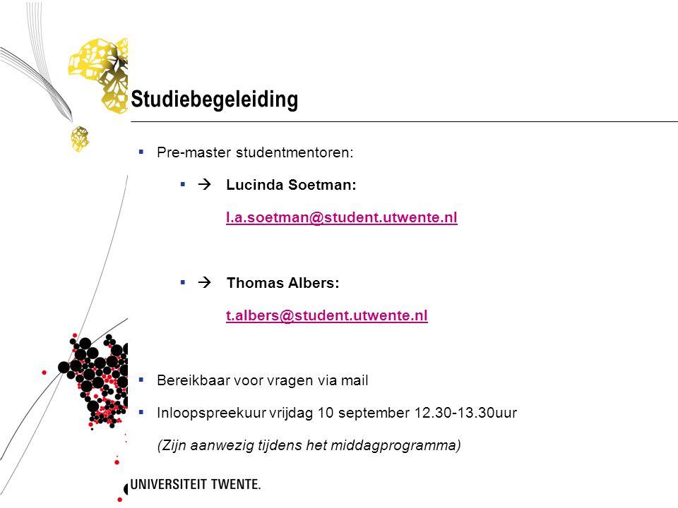 Studiebegeleiding Pre-master studentmentoren:  Lucinda Soetman: