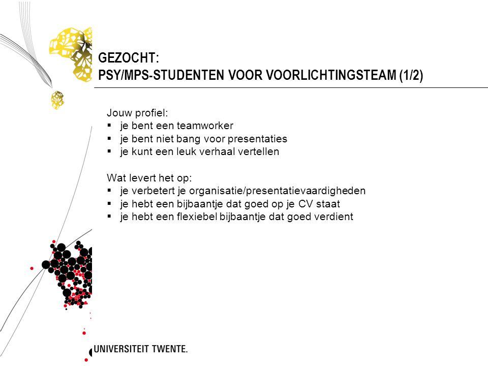 GEZOCHT: PSY/MPS-STUDENTEN VOOR VOORLICHTINGSTEAM (1/2)