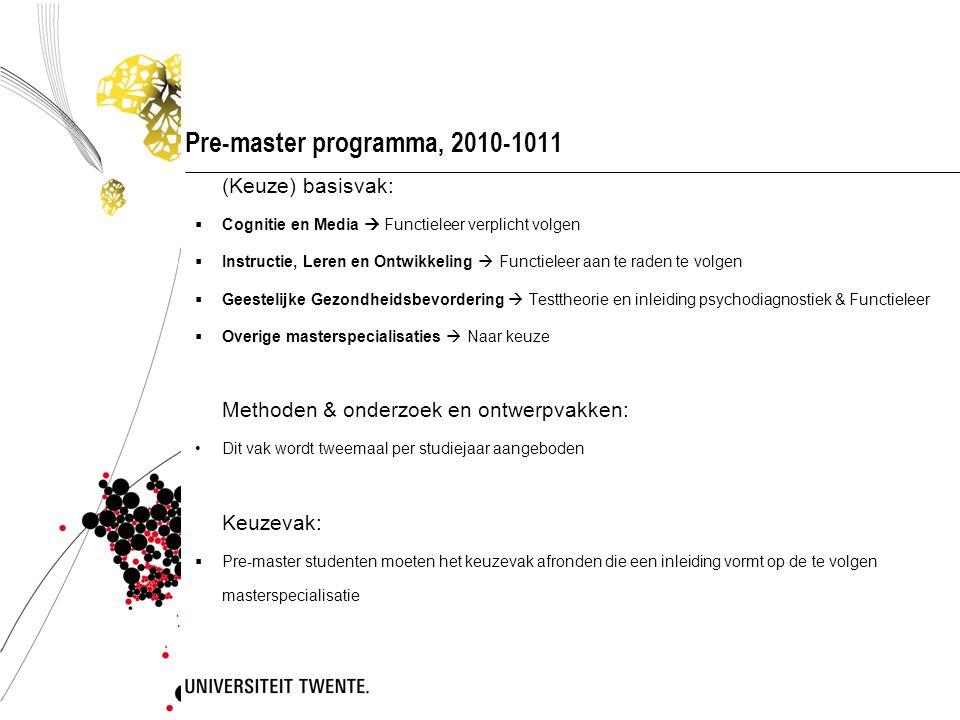 Pre-master programma, 2010-1011