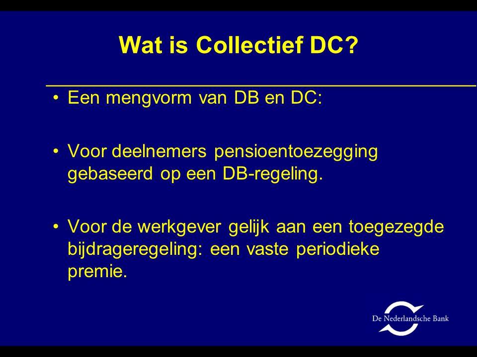 Wat is Collectief DC Een mengvorm van DB en DC: