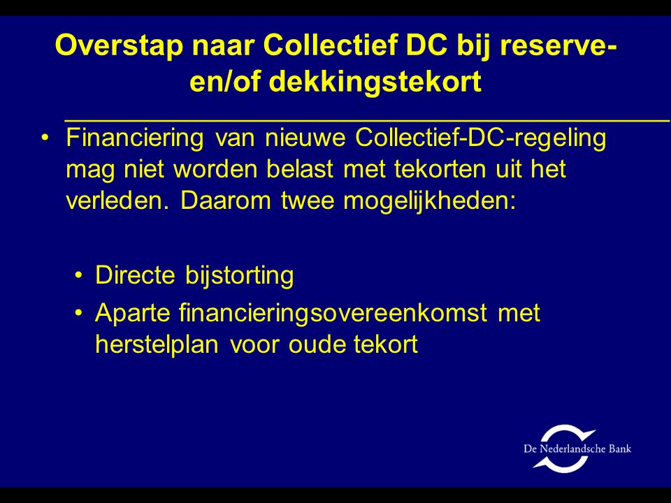 Overstap naar Collectief DC bij reserve- en/of dekkingstekort