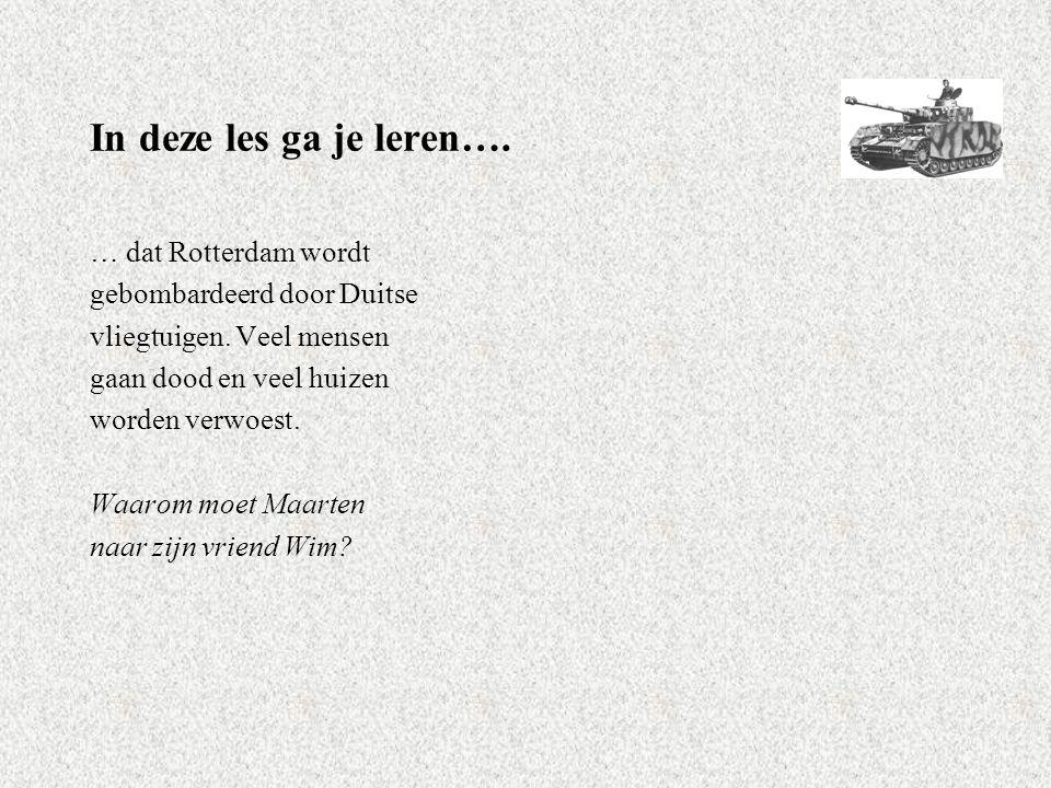In deze les ga je leren…. … dat Rotterdam wordt