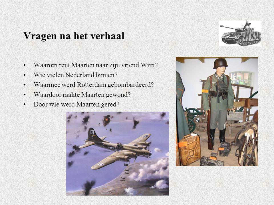 Vragen na het verhaal Waarom rent Maarten naar zijn vriend Wim