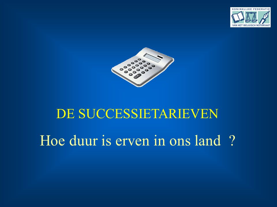 Hoe duur is erven in ons land