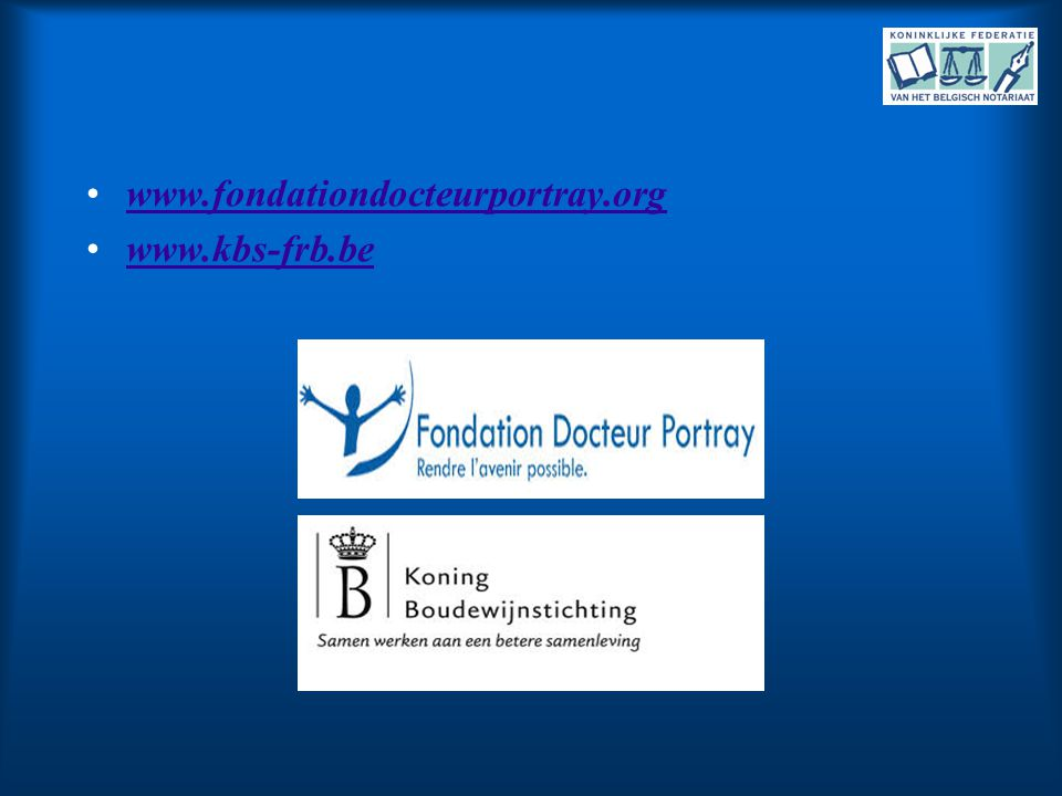 www.fondationdocteurportray.org www.kbs-frb.be