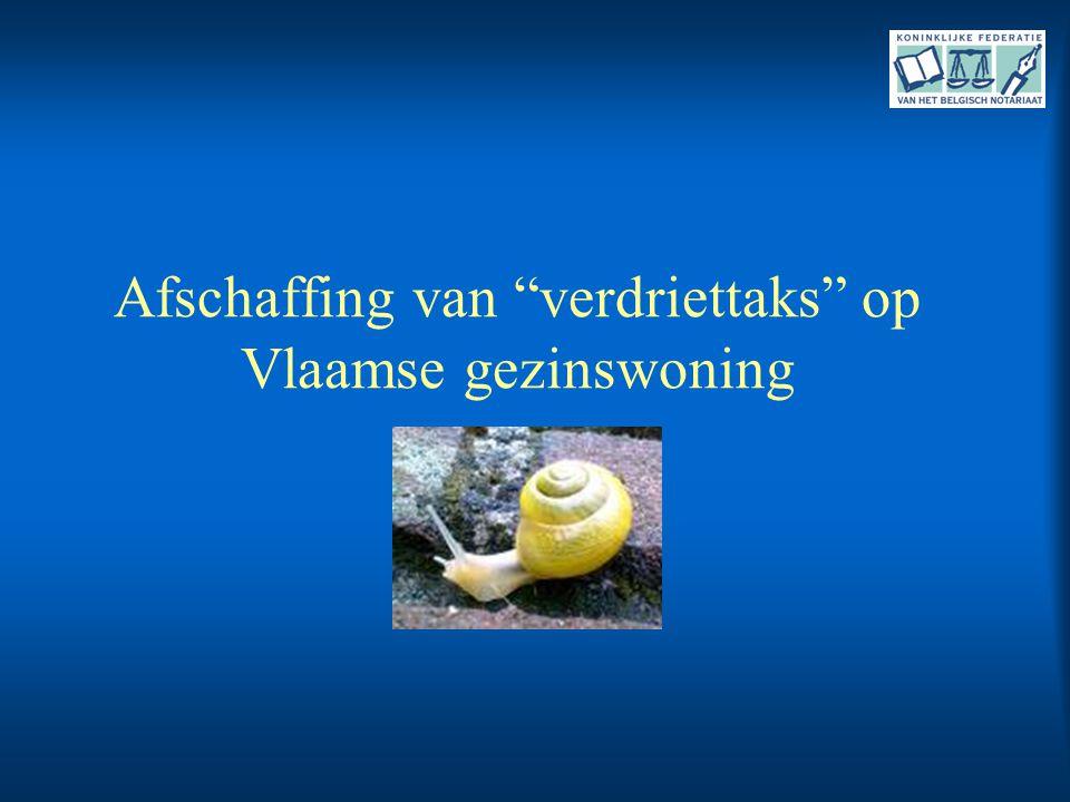 Afschaffing van verdriettaks op Vlaamse gezinswoning