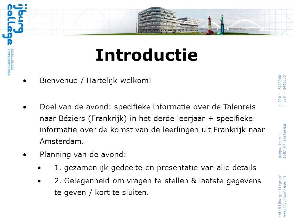 Introductie Bienvenue / Hartelijk welkom!