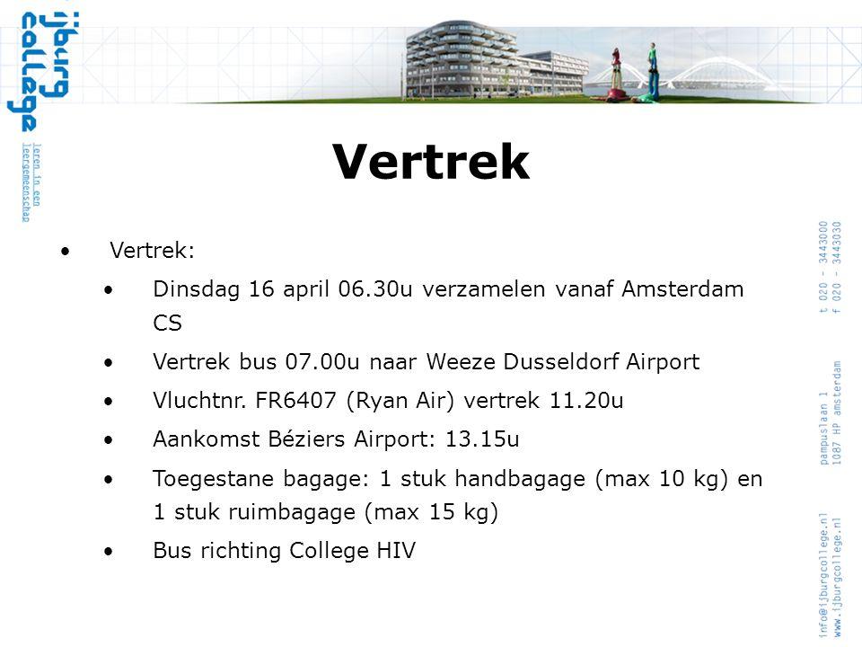 Vertrek Vertrek: Dinsdag 16 april 06.30u verzamelen vanaf Amsterdam CS