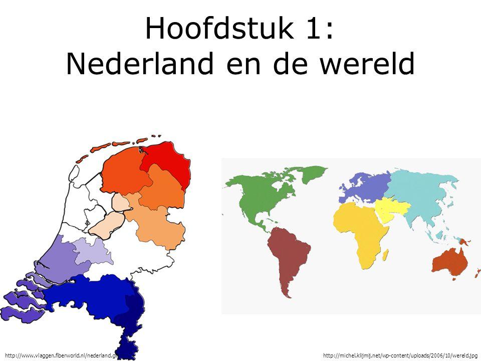Hoofdstuk 1: Nederland en de wereld