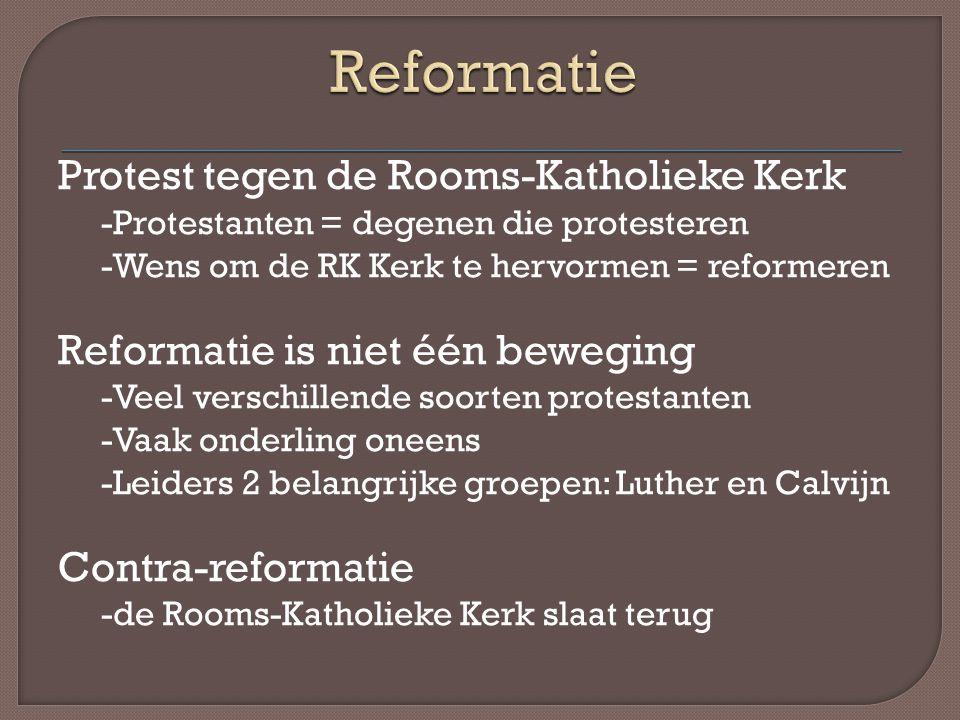 Reformatie Protest tegen de Rooms-Katholieke Kerk