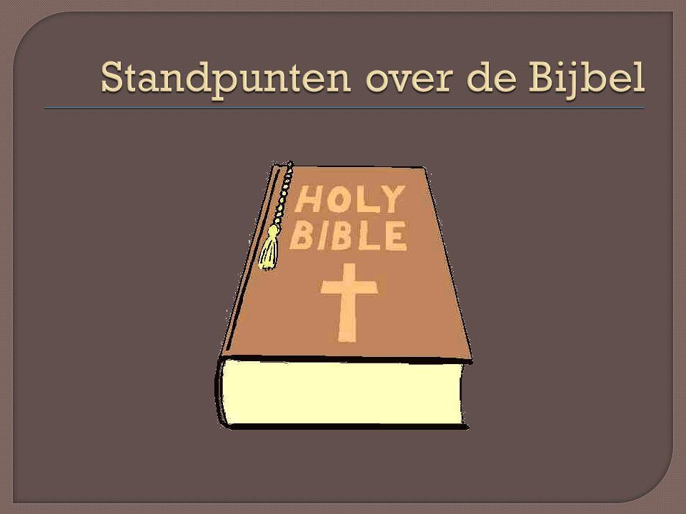 Standpunten over de Bijbel