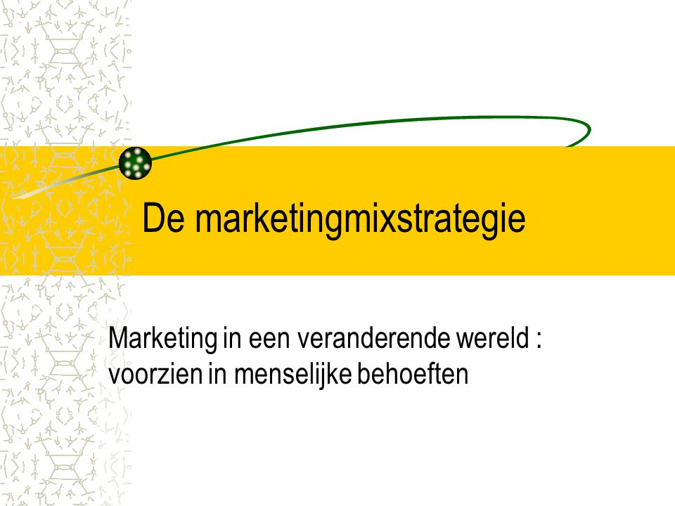 De marketingmixstrategie