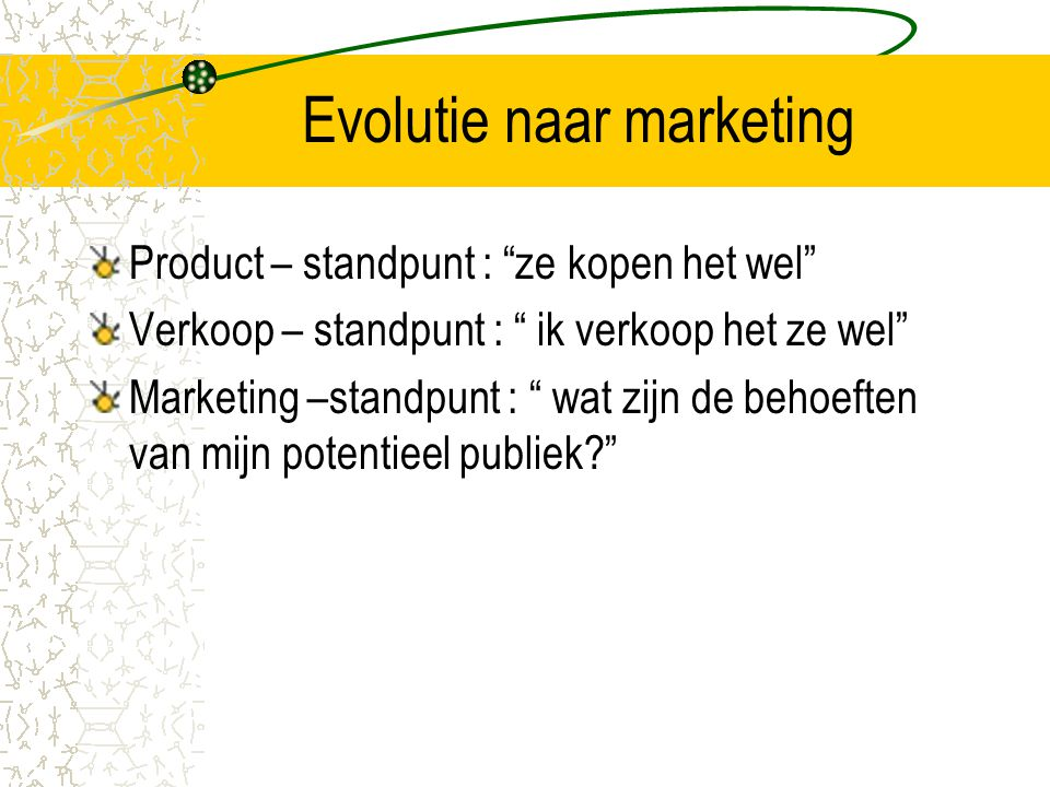Evolutie naar marketing