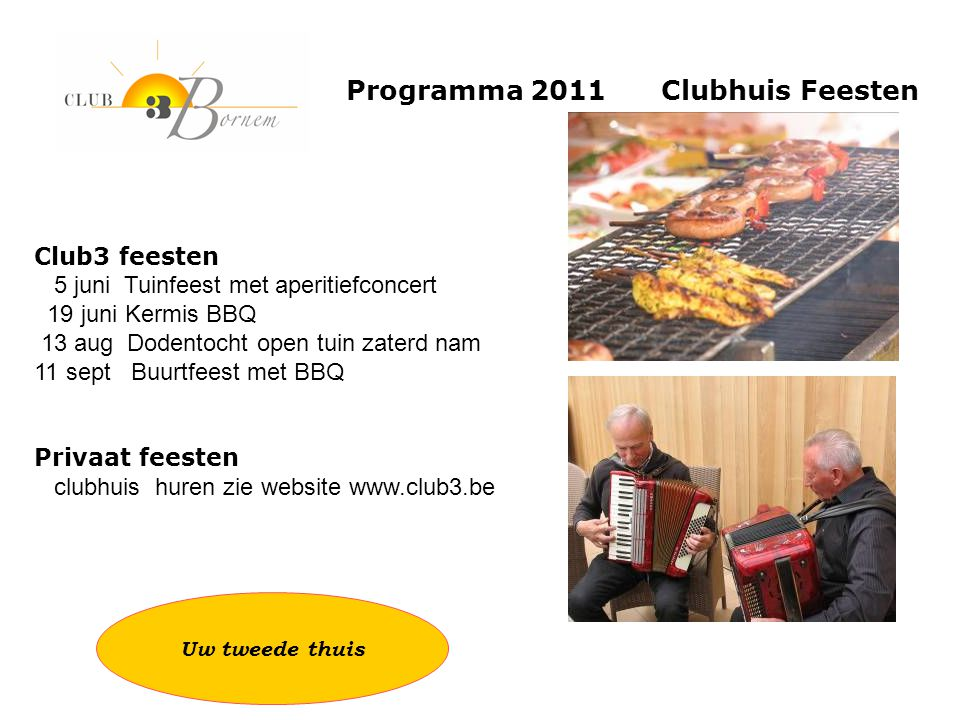 Programma 2011 Clubhuis Feesten