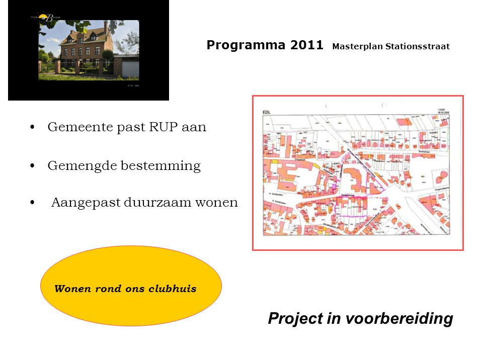 Project in voorbereiding