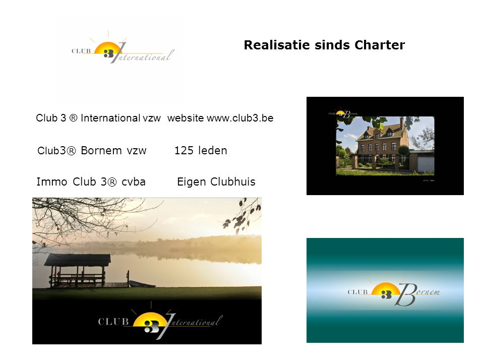 Club 3 ® International vzw website www.club3.be