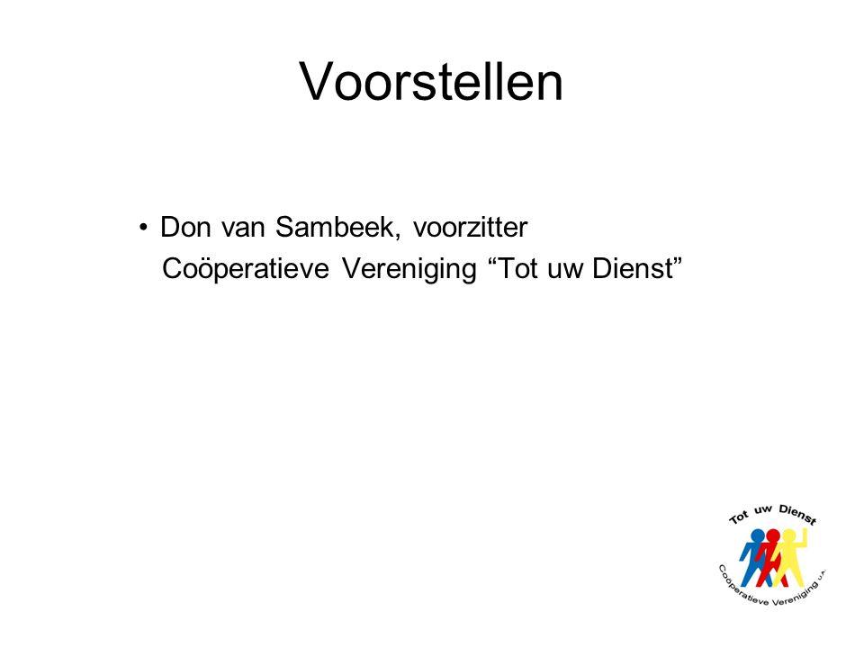 Voorstellen Don van Sambeek, voorzitter