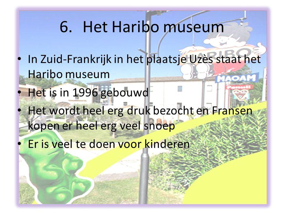 Het Haribo museum In Zuid-Frankrijk in het plaatsje Uzès staat het Haribo museum. Het is in 1996 gebouwd.
