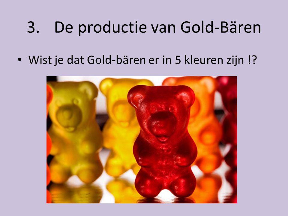 De productie van Gold-Bären