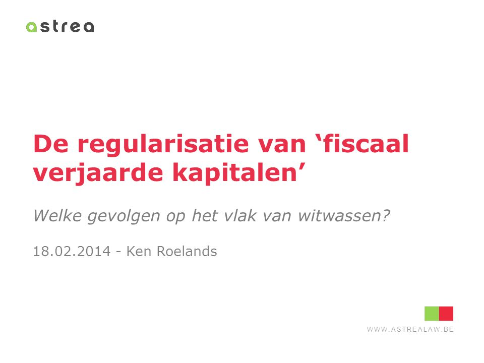 De regularisatie van 'fiscaal verjaarde kapitalen'