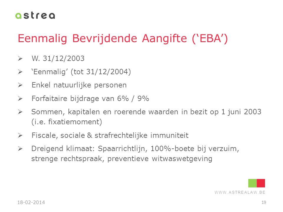 Eenmalig Bevrijdende Aangifte ('EBA')