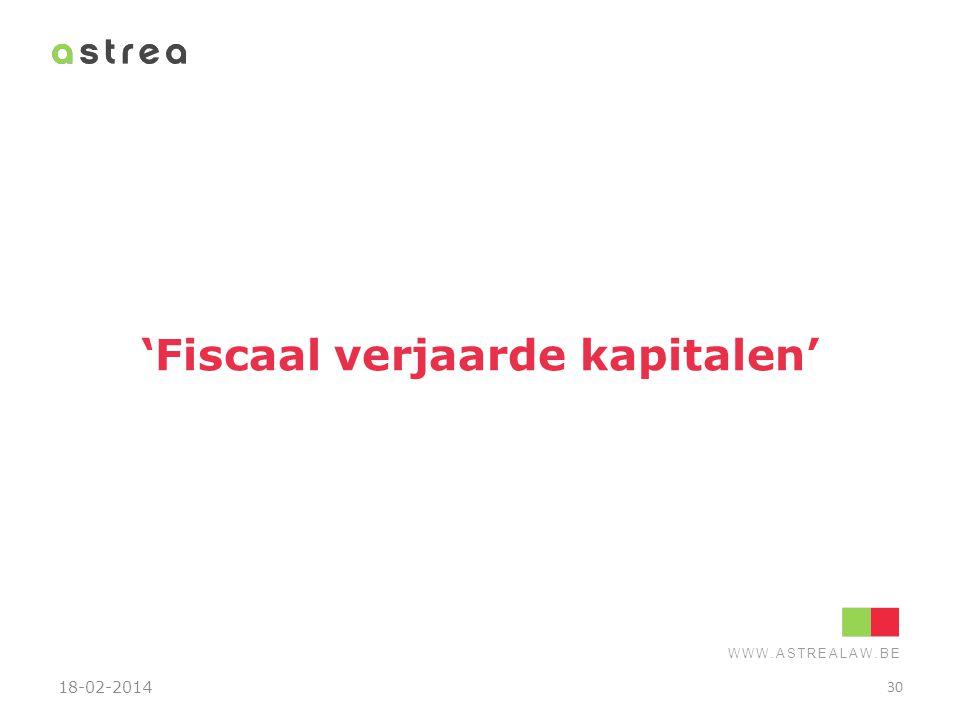 'Fiscaal verjaarde kapitalen'