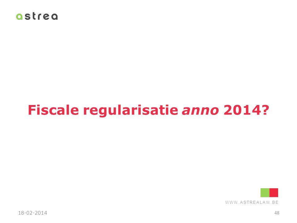 Fiscale regularisatie anno 2014