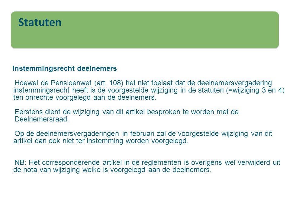Instemmingsrecht deelnemers Hoewel de Pensioenwet (art