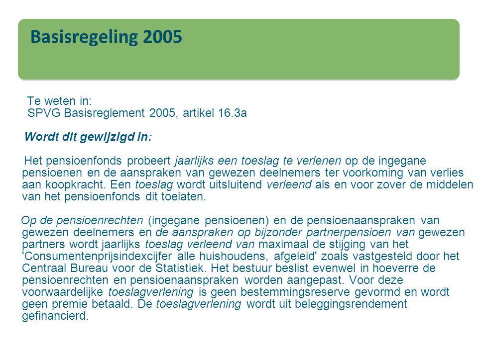 Basisregeling 2005 SPVG Basisreglement 2005, artikel 16.3a