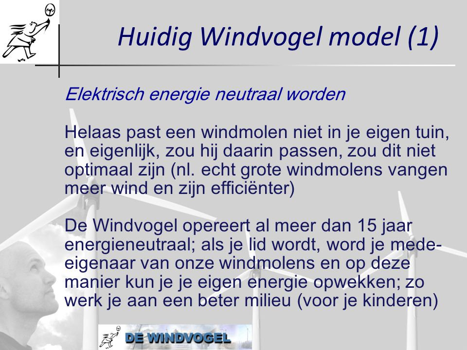 Huidig Windvogel model (1)