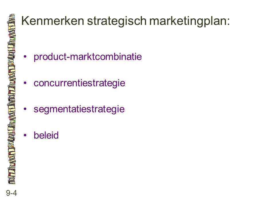 Kenmerken strategisch marketingplan: