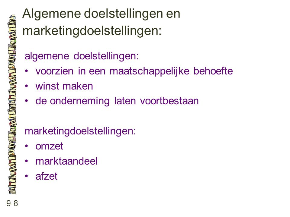 Algemene doelstellingen en marketingdoelstellingen: