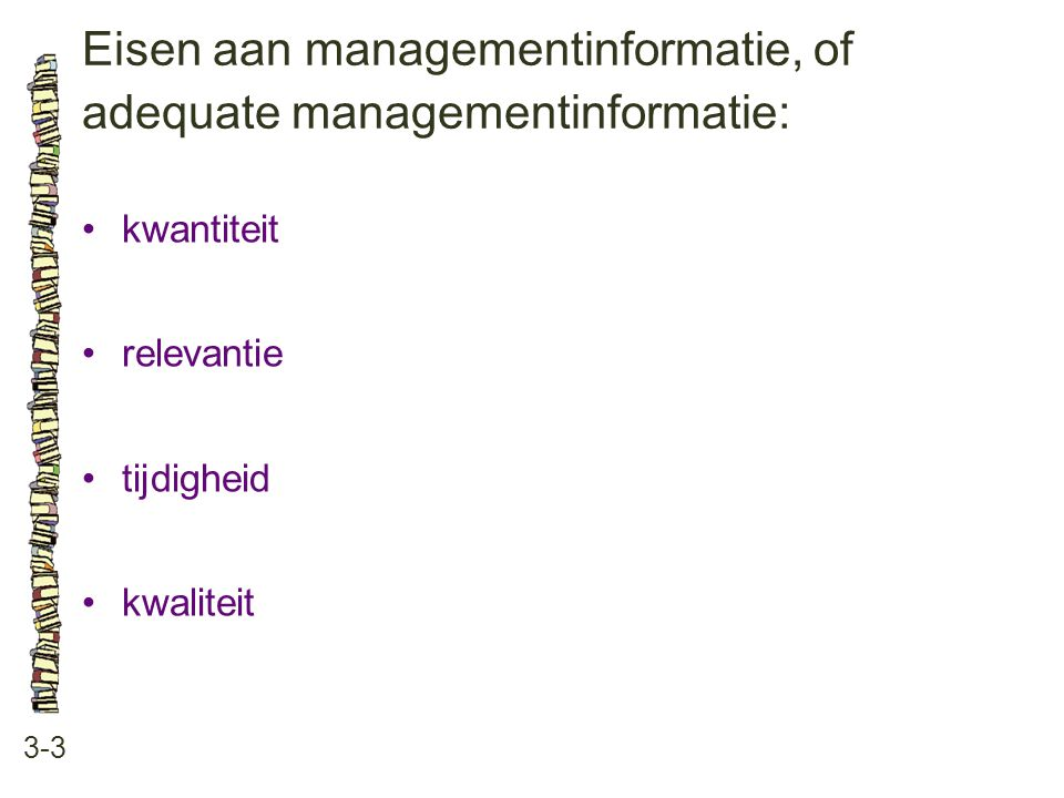 Eisen aan managementinformatie, of adequate managementinformatie: