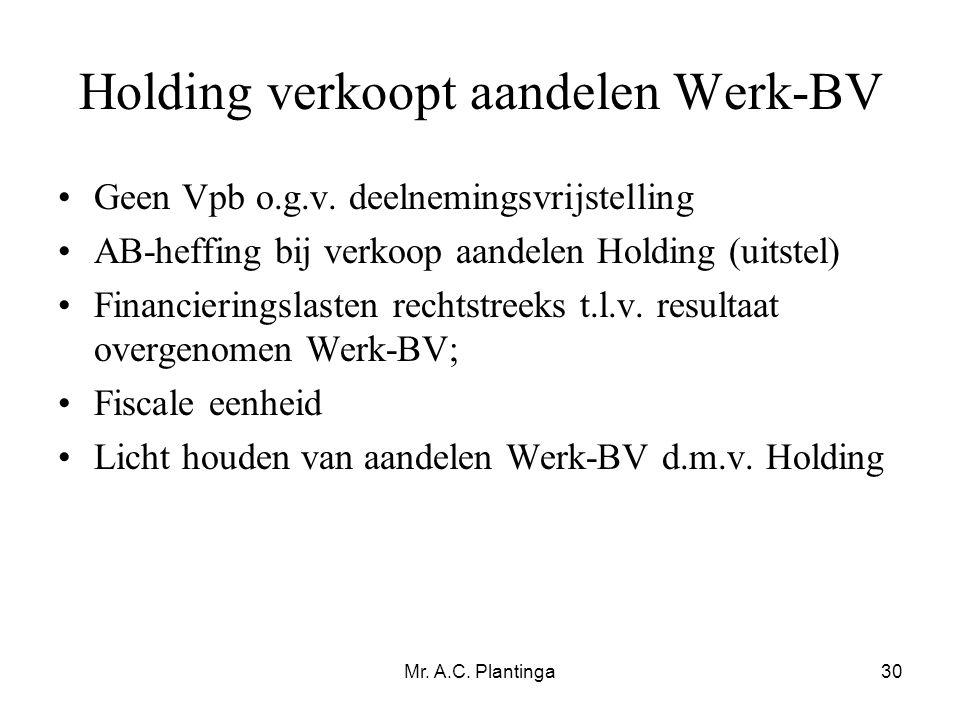 Holding verkoopt aandelen Werk-BV