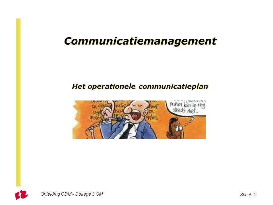 Communicatiemanagement Het operationele communicatieplan