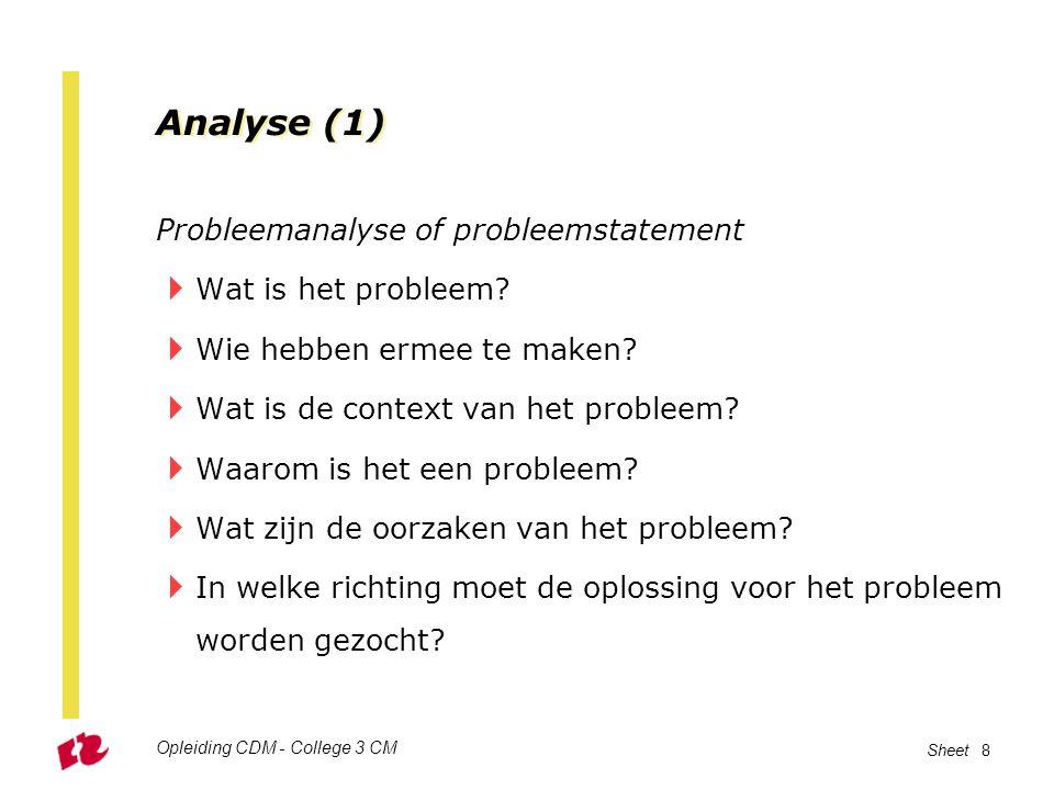 Analyse (1) Probleemanalyse of probleemstatement Wat is het probleem