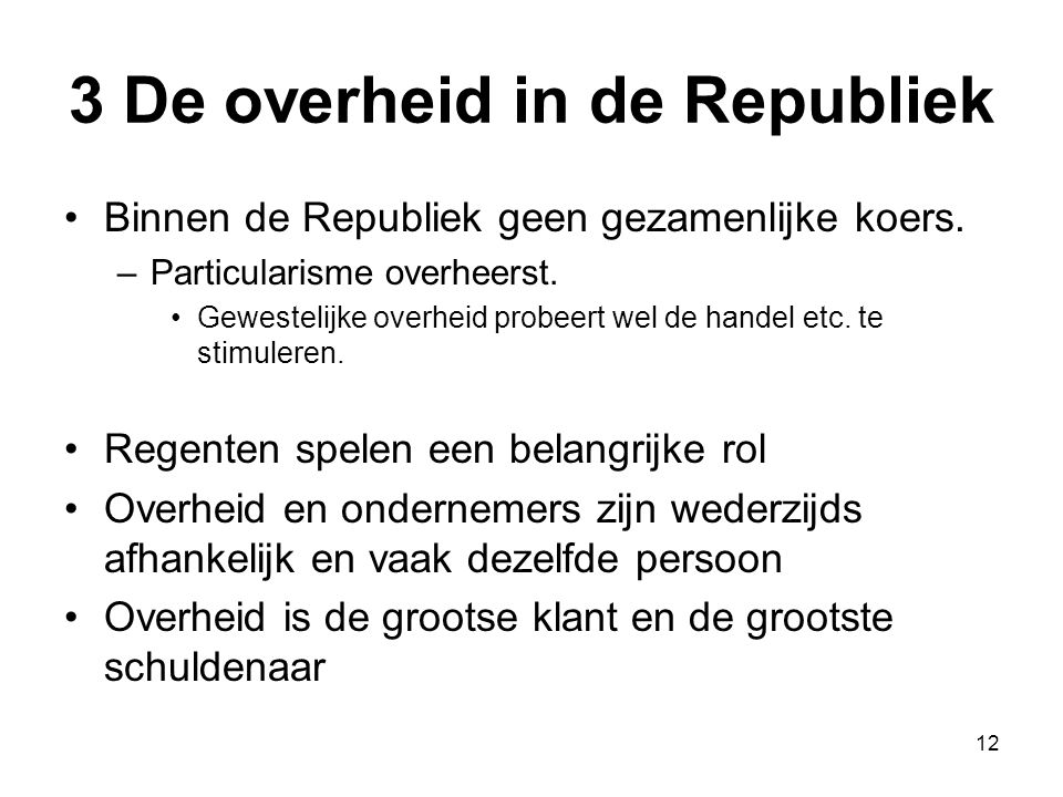 3 De overheid in de Republiek