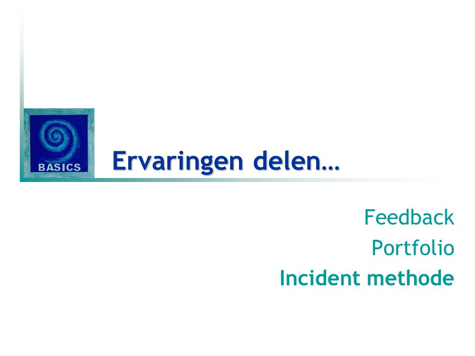 Feedback Portfolio Incident methode