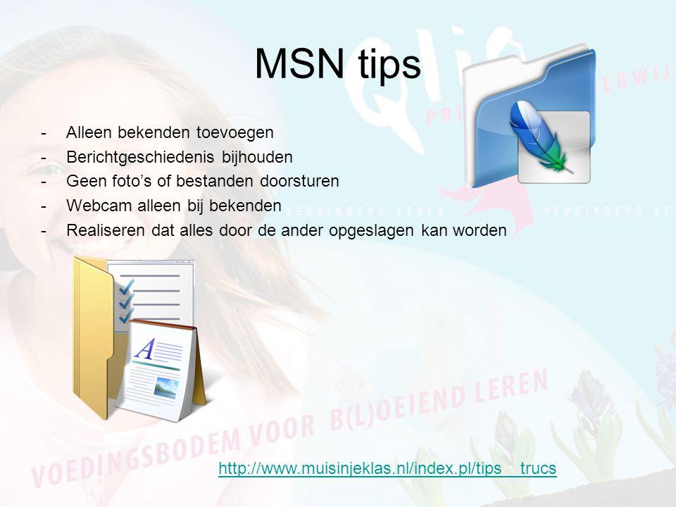 MSN tips Alleen bekenden toevoegen Berichtgeschiedenis bijhouden