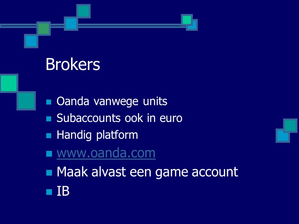 Brokers   Maak alvast een game account IB