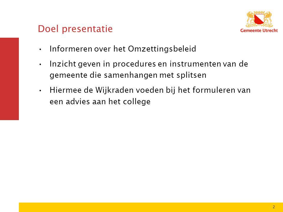 Doel presentatie Informeren over het Omzettingsbeleid